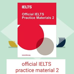Official IELTS practice material 2: Download PDF+ AUDIO