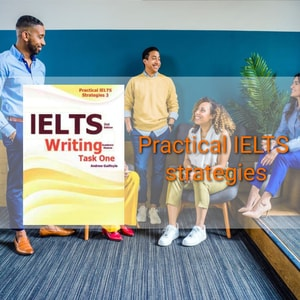 Practical IELTS strategies: writing task one pdf download