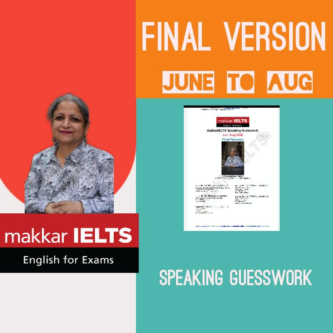 Makkar ielts speaking guesswork June to Aug final version 2020 Download