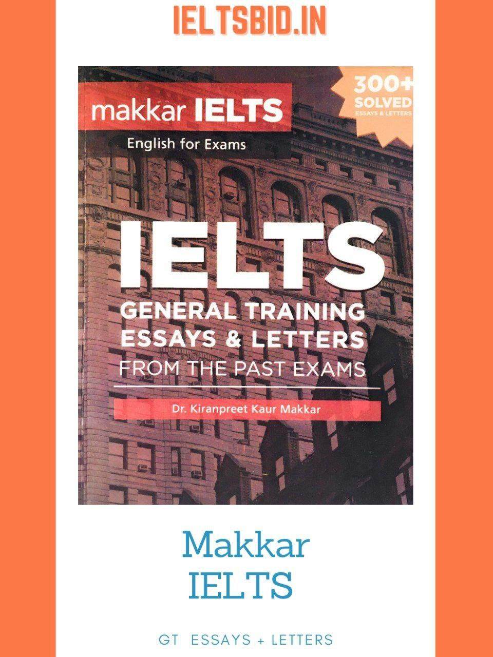 makkar ielts general training essays and letters